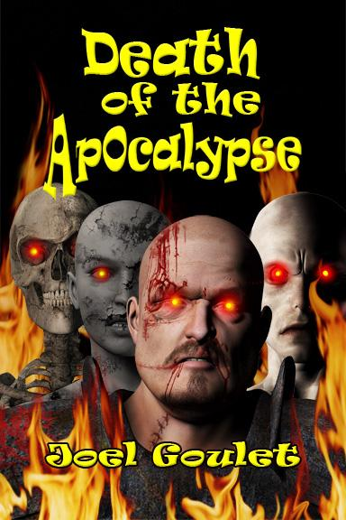Death of the Apocalypse-a hauntingly eerie novel