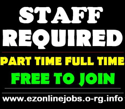 Part-Time / Full-Time / Staff Required.