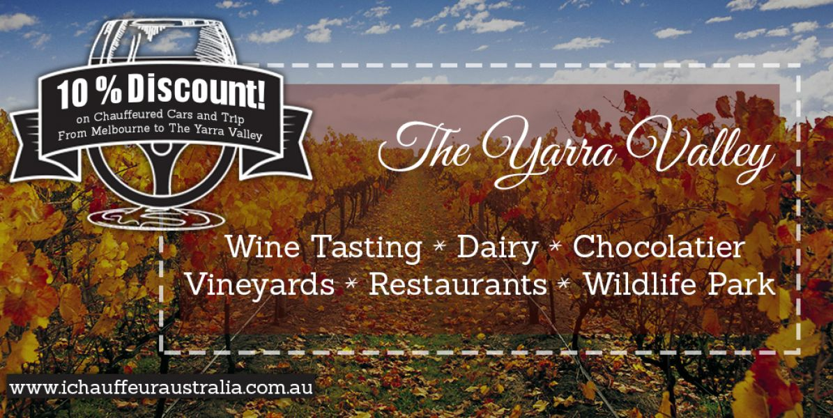 10% Discount on Chauffeured Cars and Trip From Melbourne to The Yarra Valley