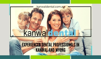 Kanwal Dental - Central Coast Dental Professionals For The Most Categories of Dentistry Service