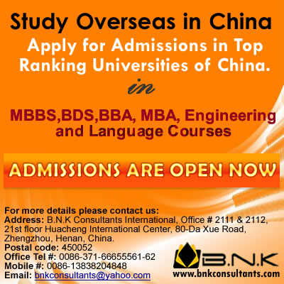 Study in China, How to study in China, Scholarships in China, MBBS, BDS and Engineering seats are av